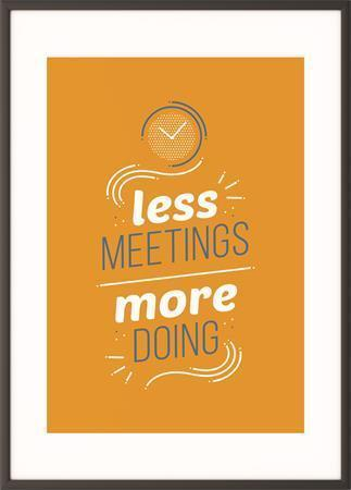 "Motivační obraz ""Less meetings more doing"", 50x70 cm, černý rám, PAPERFLOW"